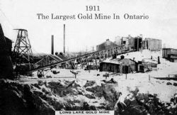 The Long Lake Gold Mine historically was the largest gold mine in Ontario
