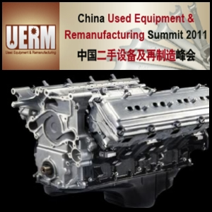 China Used Equipment And Remanufacturing Summit 2011 To Be Held In January In Beijing