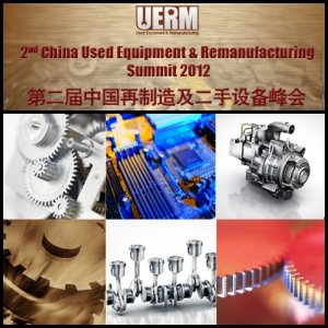 Duxes Business Consulting Inc. to Host 2nd China Used Equipment and Remanufacturing Summit in March 2012