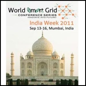 World Smart Grid India Week 2011 to Address Key Challenges and Issues for India Smart Grid Roll-out