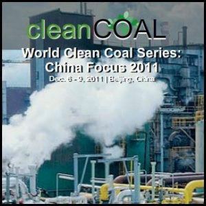 2nd World Clean Coal Series China Focus 2011: Lighting a Fire under Clean Coal