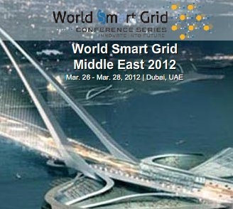 World Smart Grid Conference Series Middle East 2012