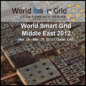 World Smart Grid Conference Series Middle East 2012 to Open in March in Dubai