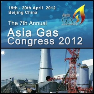 7th Annual Asia Gas Congress 2012 to Open on 19 & 20 April, Beijing, China