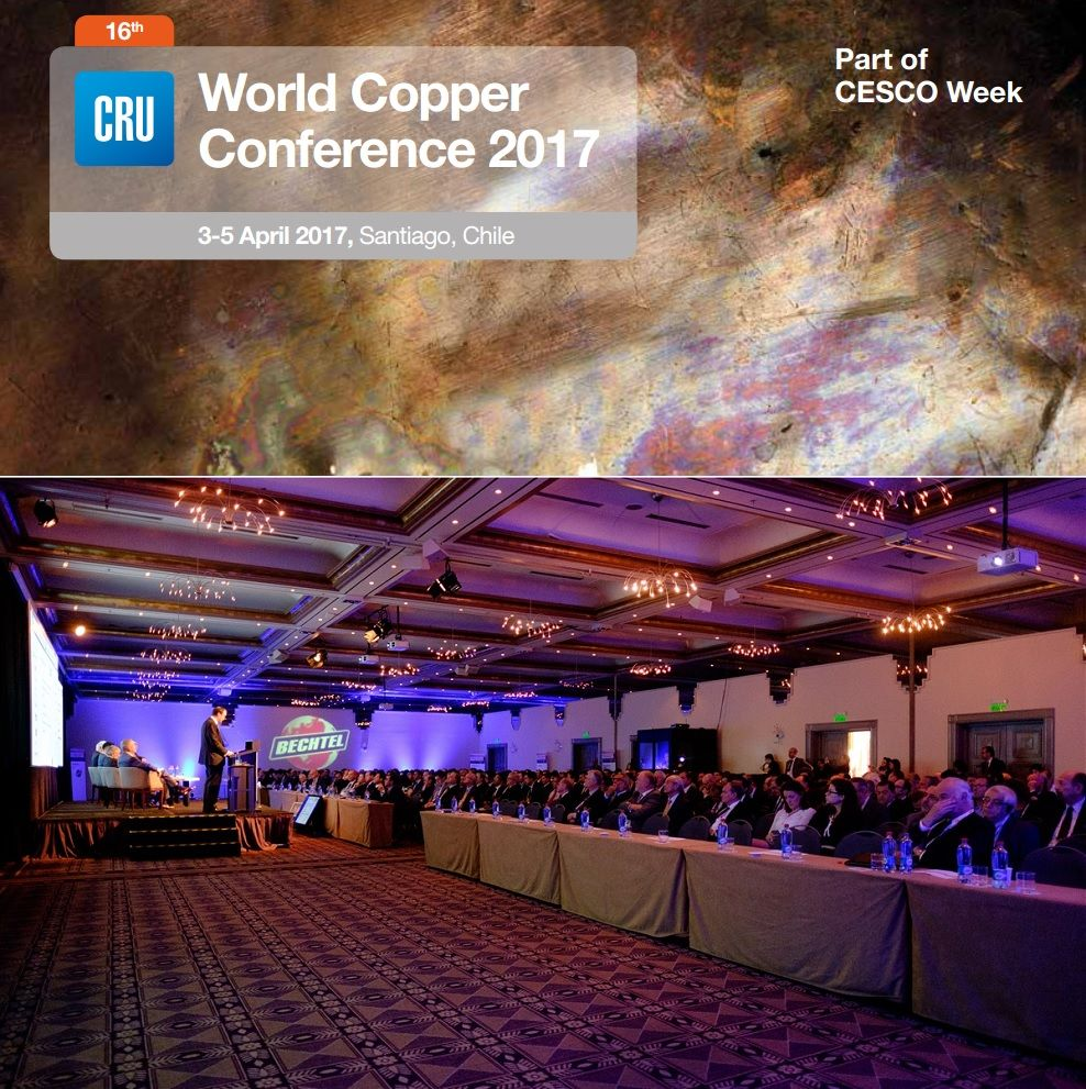 16th CRU World Copper Conference 2017 in Santiago Chile Draws Near